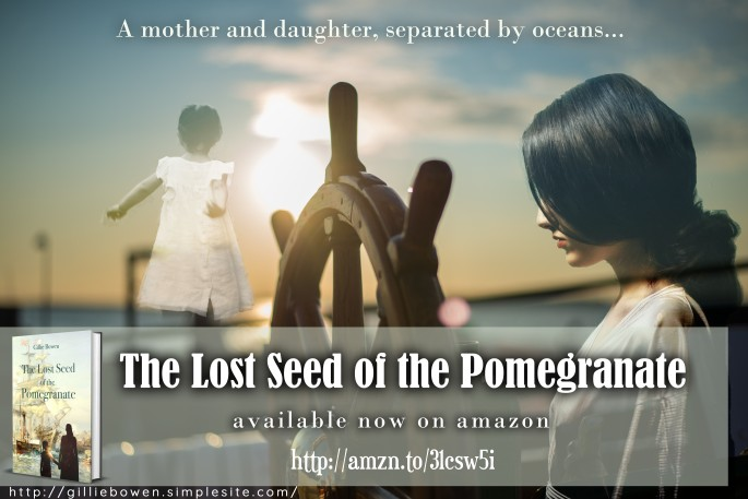 The Lost Seed of the Pomegranate by Gillie Bowen